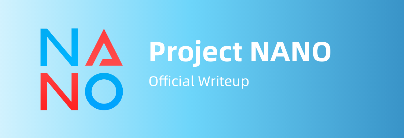 Project NANO: Official Writeup